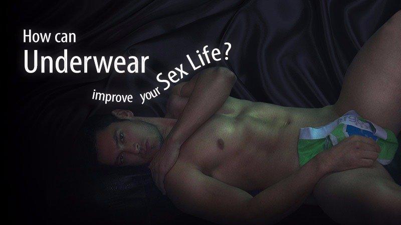 How Sexy Men's Underwear Can Improve Your Sex Life - Ergowear