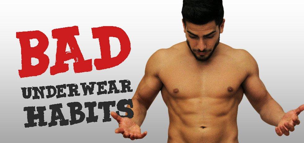 Bad Underwear Habits - Ergowear