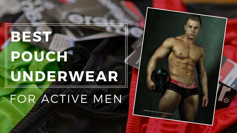 Best Pouch Underwear Styles For Men Who Lift, Run or Score
