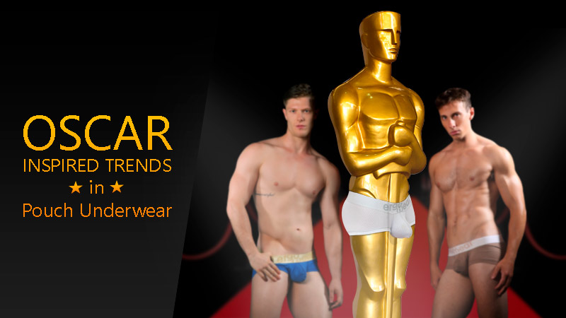 5 Oscar-inspired Trends in Pouch Underwear [Entertaining]